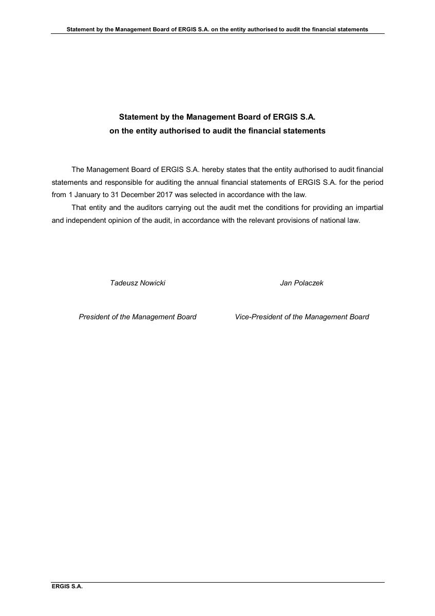 Statement by the Management Board of ERGIS S.A. on the entity authorised to audit the financial stat