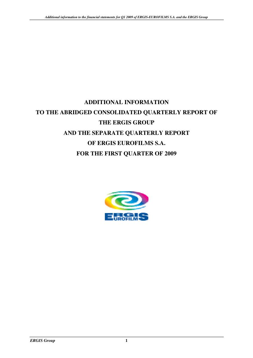 Additional information to the Report for 1st quarter of 2009