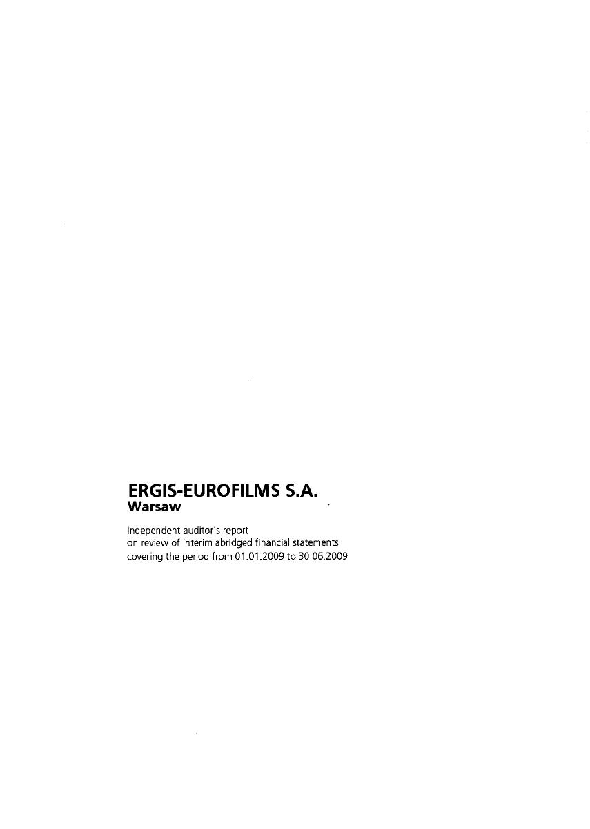 Auditor's report on review of interim abridged ERGIS-EUROFILMS S.A. statement for 1st half of 2009